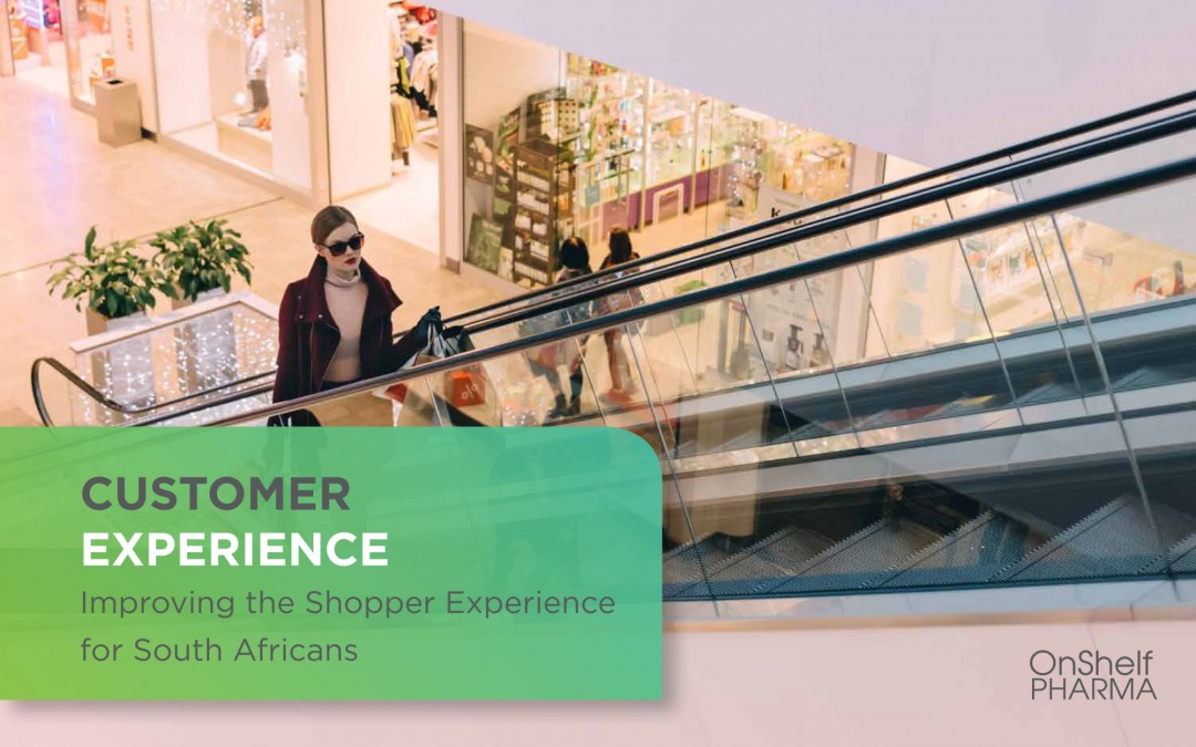 Customer Experience – Improving the Shopper Experience for South Africans