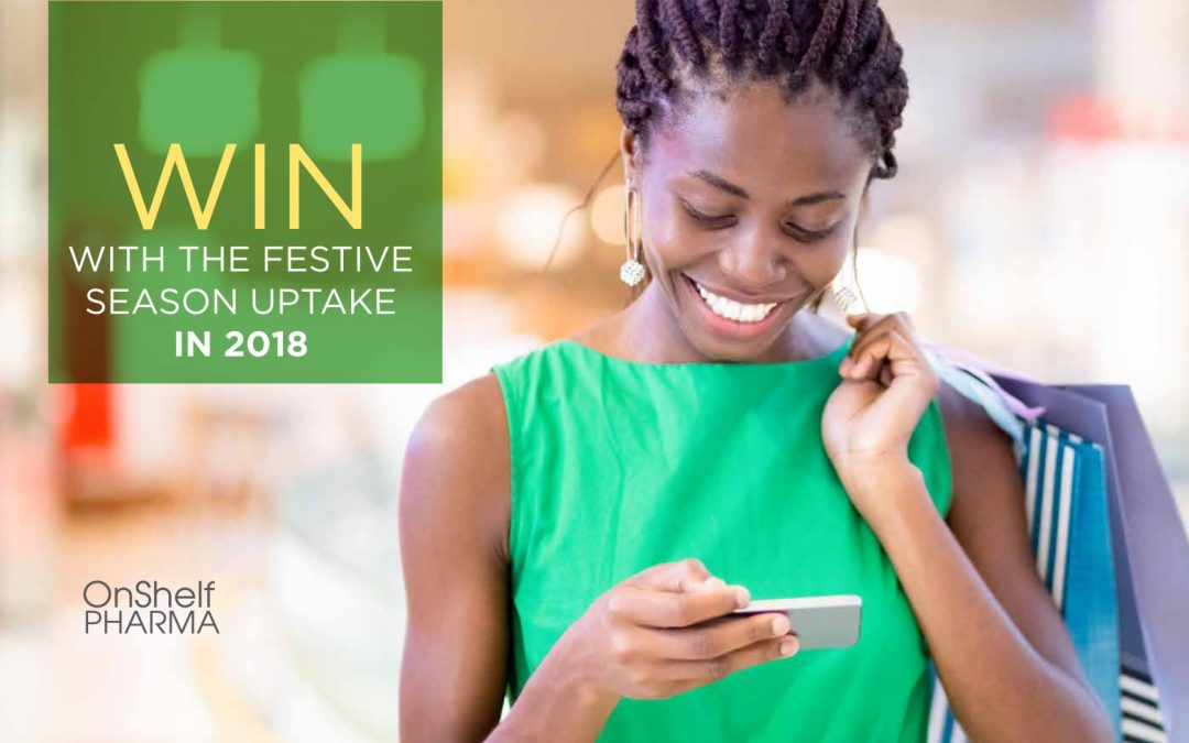 Win with the festive season uptake in 2018