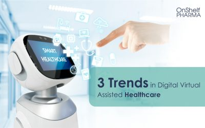 3 Trends in Digital Virtual Assisted Healthcare