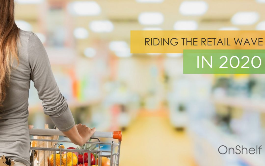Riding the Retail Wave in 2020